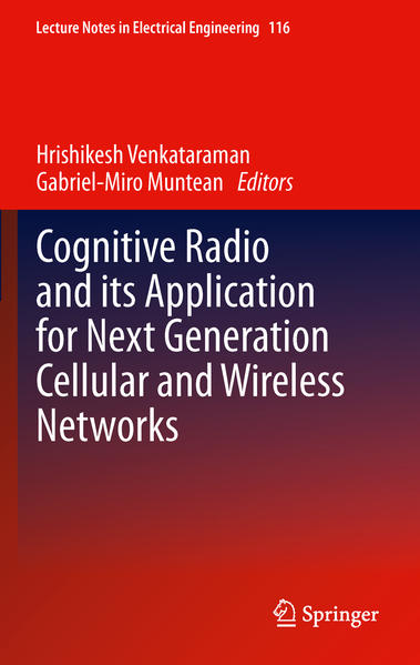 Cognitive Radio and its Application for Next Generation Cellular and Wireless Networks - Coverbild