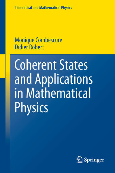 Coherent States and Applications in Mathematical Physics - Coverbild