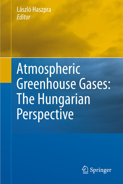Atmospheric Greenhouse Gases: The Hungarian Perspective - Coverbild
