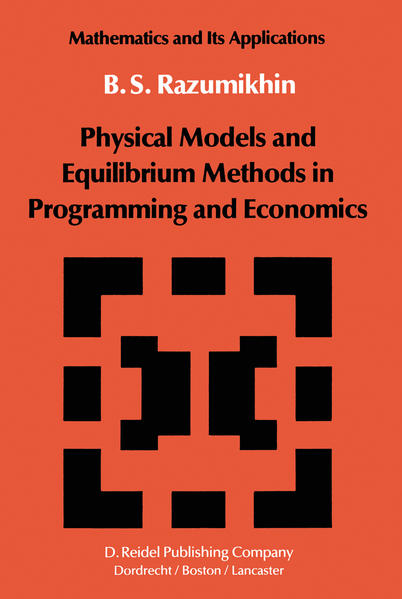 Physical Models and Equilibrium Methods in Programming and Economics - Coverbild