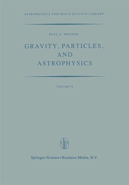 Gravity, Particles, and Astrophysics - Coverbild