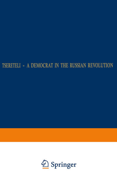 Tsereteli — A Democrat in the Russian Revolution - Coverbild