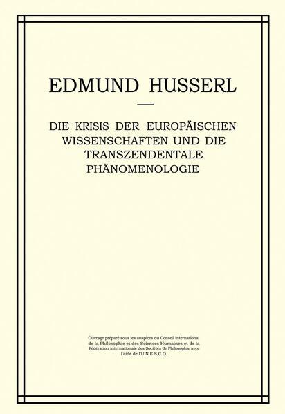 Die Krisis der Europäischen Wissenschaften und die Transzendentale Phänomenologie - Coverbild
