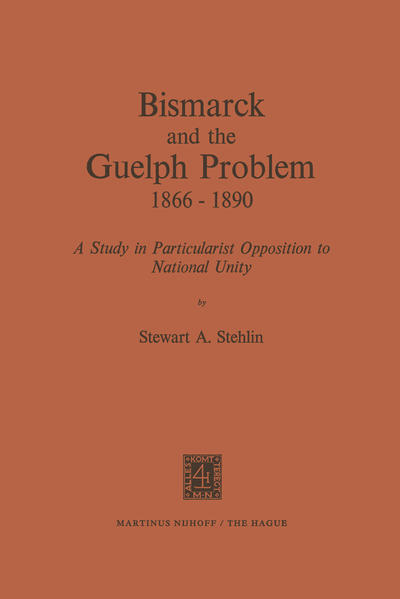 Bismarck and the Guelph Problem 1866–1890 - Coverbild