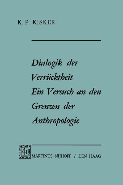 Dialogik der Verrücktheit ein Versuch an den Grenzen der Anthropologie - Coverbild