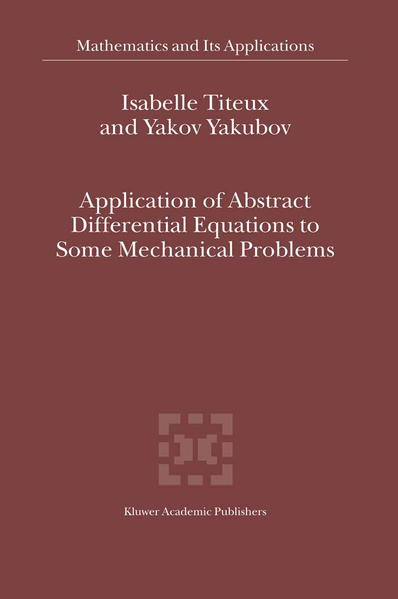 Application of Abstract Differential Equations to Some Mechanical Problems - Coverbild