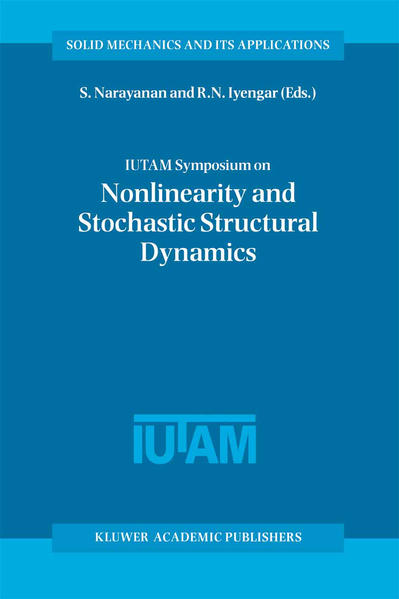 IUTAM Symposium on Nonlinearity and Stochastic Structural Dynamics - Coverbild
