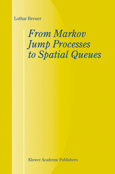 From Markov Jump Processes to Spatial Queues - Coverbild