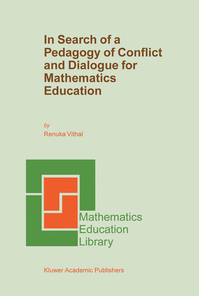 In Search of a Pedagogy of Conflict and Dialogue for Mathematics Education - Coverbild