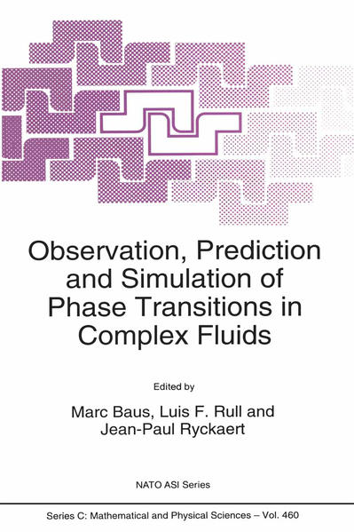 Observation, Prediction and Simulation of Phase Transitions in Complex Fluids - Coverbild