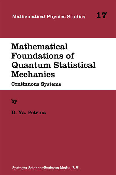 Mathematical Foundations of Quantum Statistical Mechanics - Coverbild