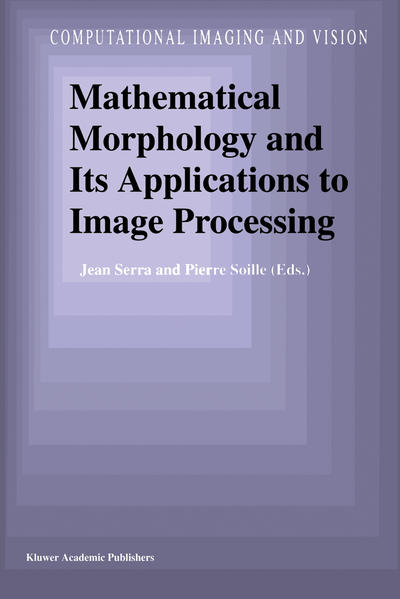 Mathematical Morphology and Its Applications to Image Processing - Coverbild
