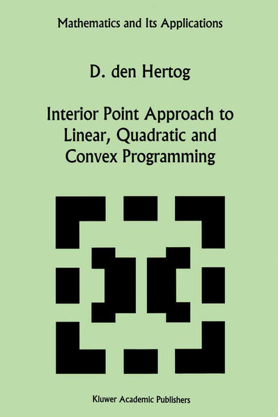 Interior Point Approach to Linear, Quadratic and Convex Programming - Coverbild