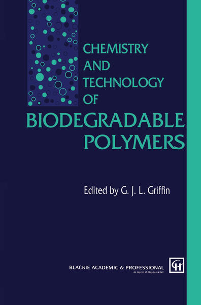 Chemistry and Technology of Biodegradable Polymers - Coverbild
