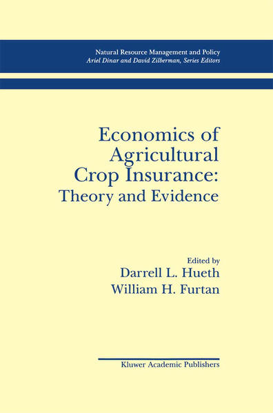 Economics of Agricultural Crop Insurance: Theory and Evidence - Coverbild