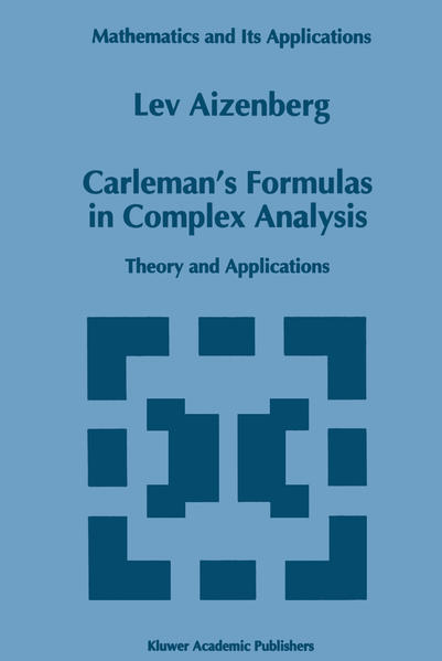 Carleman's Formulas in Complex Analysis - Coverbild