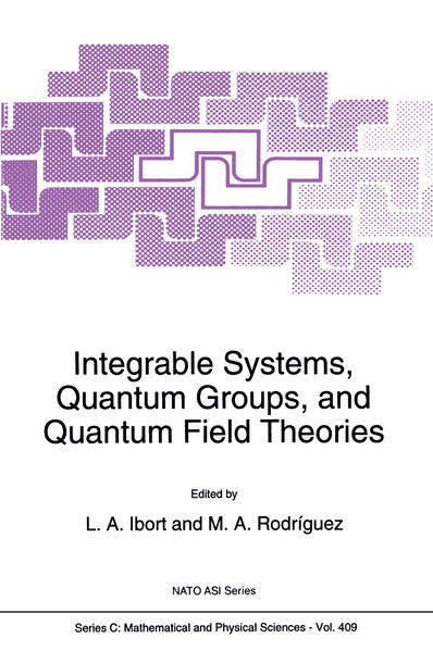 Integrable Systems, Quantum Groups, and Quantum Field Theories - Coverbild