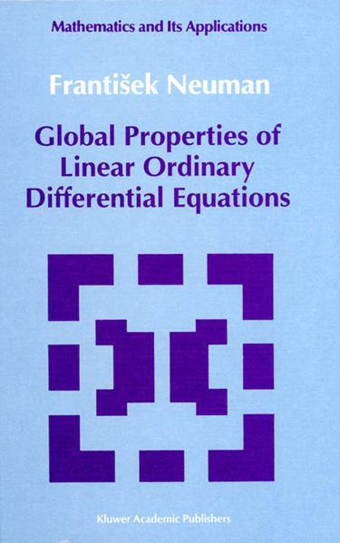 Global Properties of Linear Ordinary Differential Equations - Coverbild