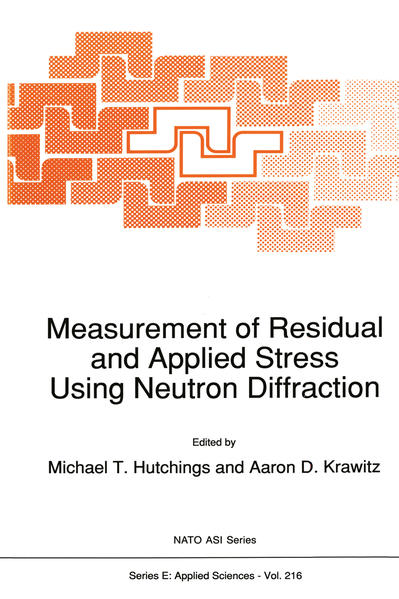 Measurement of Residual and Applied Stress Using Neutron Diffraction - Coverbild
