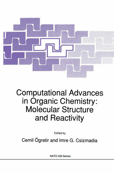 Computational Advances in Organic Chemistry: Molecular Structure and Reactivity - Coverbild