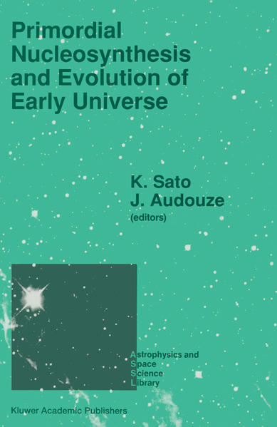 Primordial Nucleosynthesis and Evolution of Early Universe - Coverbild