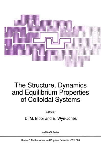 The Structure, Dynamics and Equilibrium Properties of Colloidal Systems - Coverbild