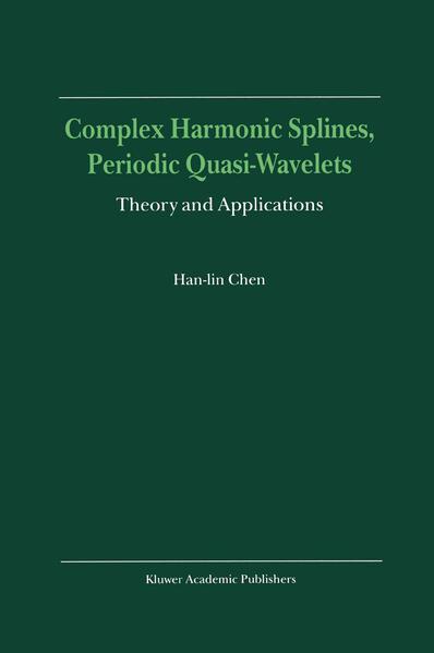 Complex Harmonic Splines, Periodic Quasi-Wavelets - Coverbild