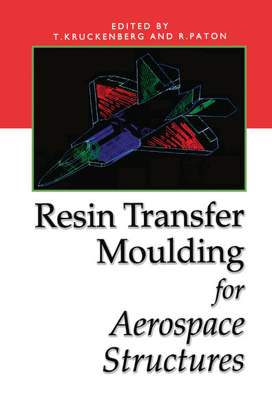 Resin Transfer Moulding for Aerospace Structures - Coverbild