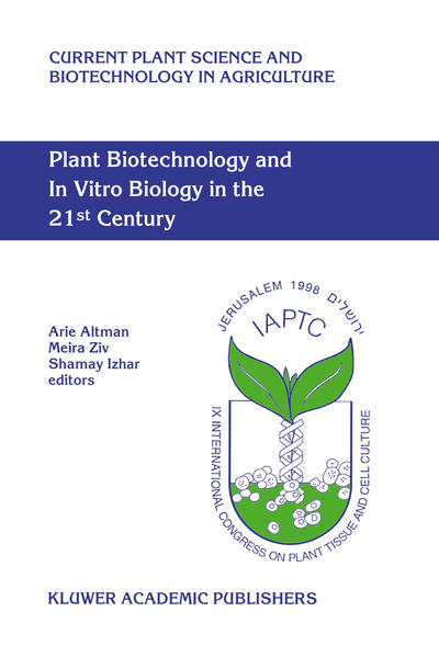 Plant Biotechnology and In Vitro Biology in the 21st Century - Coverbild