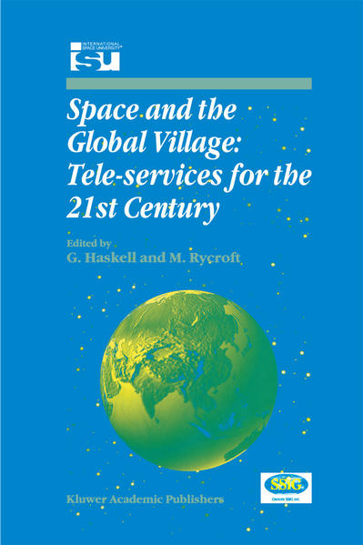 Space and the Global Village: Tele-services for the 21st Century - Coverbild