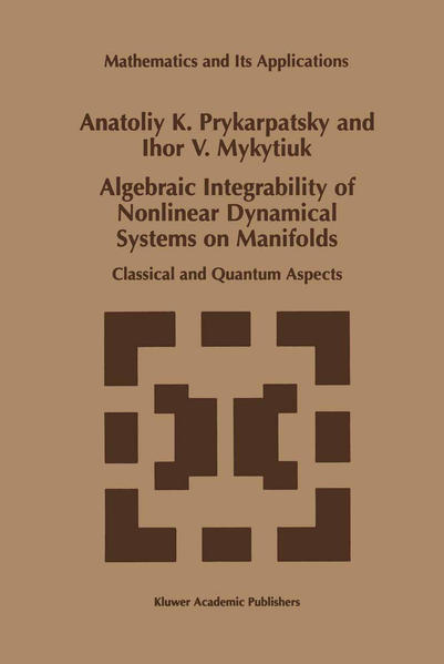 Algebraic Integrability of Nonlinear Dynamical Systems on Manifolds - Coverbild