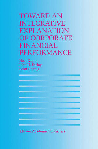 Toward an Integrative Explanation of Corporate Financial Performance - Coverbild