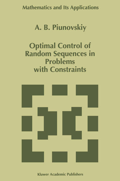 Optimal Control of Random Sequences in Problems with Constraints - Coverbild