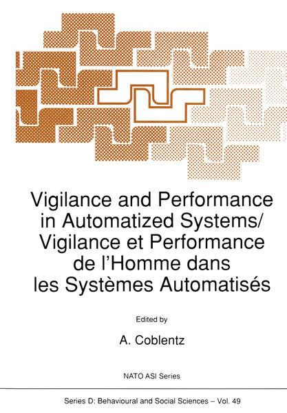 Vigilance and Performance in Automatized Systems/Vigilance et Performance de l'Homme dans les Systèmes Automatisés - Coverbild