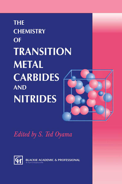 The Chemistry of Transition Metal Carbides and Nitrides - Coverbild