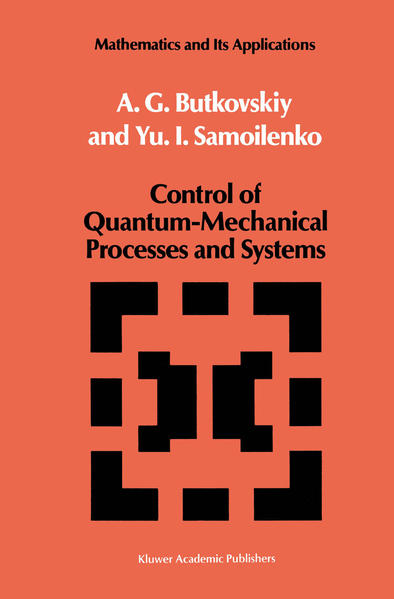 Control of Quantum-Mechanical Processes and Systems - Coverbild