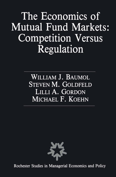 The Economics of Mutual Fund Markets: Competition Versus Regulation - Coverbild