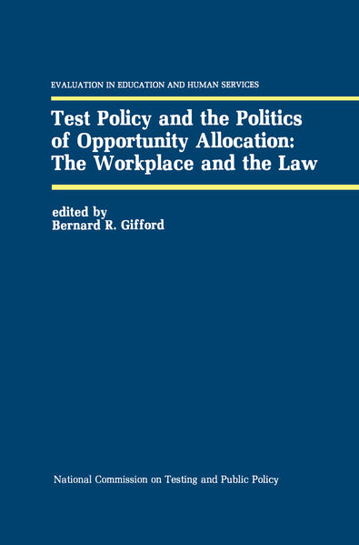 Test Policy and the Politics of Opportunity Allocation: The Workplace and the Law - Coverbild