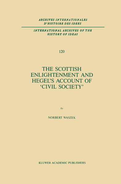 The Scottish Enlightenment and Hegel's Account of 'Civil Society' - Coverbild