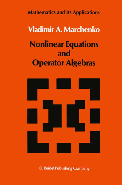 Nonlinear Equations and Operator Algebras - Coverbild