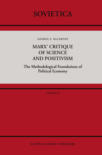 Marx' Critique of Science and Positivism - Coverbild