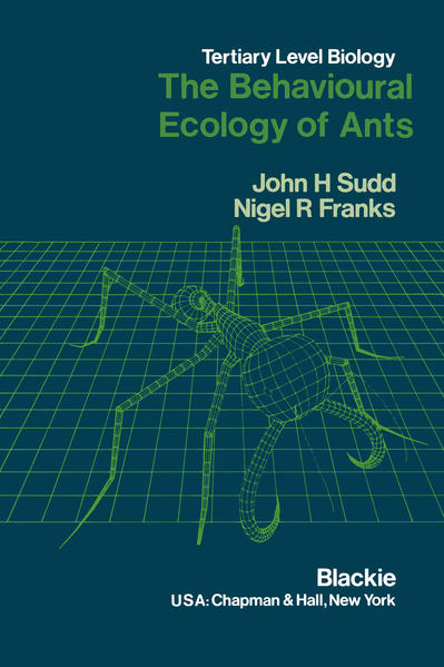 The Behavioural Ecology of Ants - Coverbild