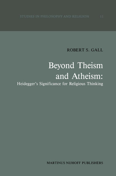 Beyond Theism and Atheism: Heidegger's Significance for Religious Thinking - Coverbild