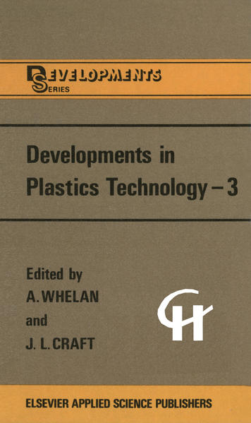 Developments in Plastics Technology —3 - Coverbild