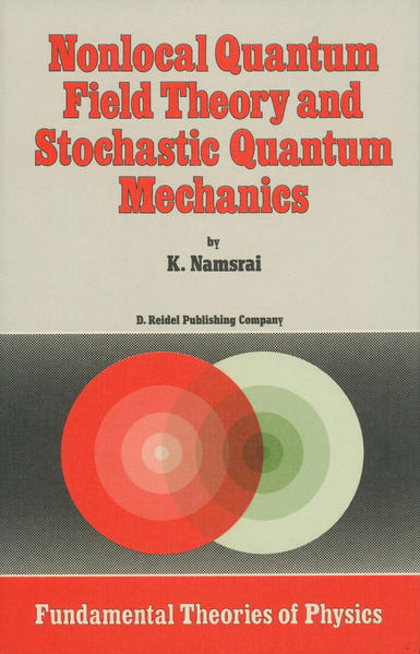 Nonlocal Quantum Field Theory and Stochastic Quantum Mechanics - Coverbild