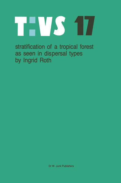 Stratification of a tropical forest as seen in dispersal types - Coverbild