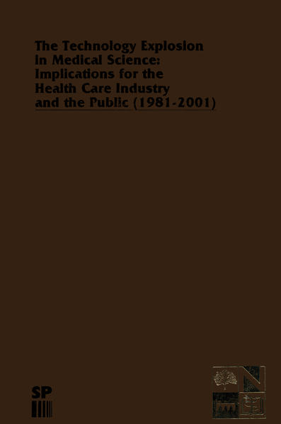 The Technology Explosion in Medical Science: Implications for the Health Care Industry and the Public (1981-2001) - Coverbild