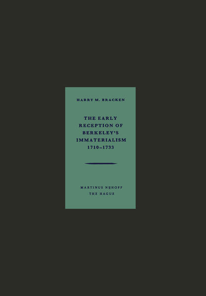 The Early Reception of Berkeley's Immaterialism 1710–1733 - Coverbild