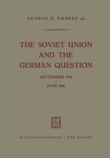 The Soviet Union and the German Question September 1958 – June 1961 - Coverbild
