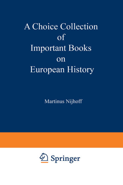A Choice Collection of Important Books on European History - Coverbild